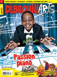 DébrouillArts mars 2014 – Passion piano