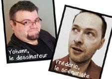 Fais la connaissance de Frédéric Antoine et Yohann Morin, les auteurs de Biodôme