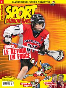 Sport Débrouillards Septembre 2014 – Crosse, le retour en force