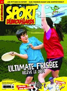 Sport Débrouillards Septembre 2015 – Ultimate frisbee, relève le défi!