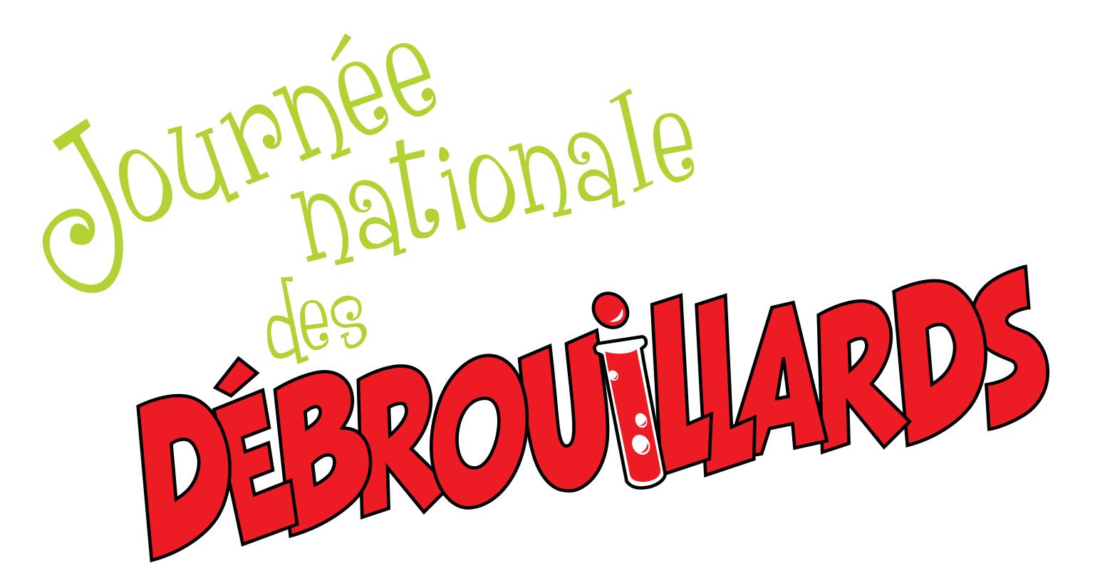 LA FA-BULLE-EUSE JOURNÉE DES DÉBROUILLARDS 2016!