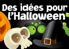 Des idées pour l'Halloween !