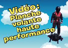 Vidéo – Planche volante haute performance