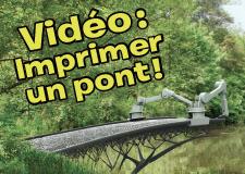 Vidéo – Imprimer un pont