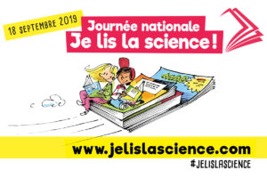 Le 18 septembre, « Je lis la science ! »