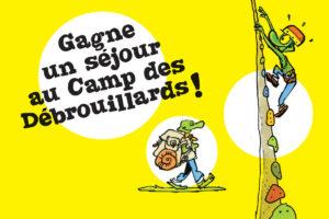 Gagne un séjour au camp des Débrouillards !