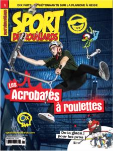 Sport Débrouillards – Janvier 2021 – Les acrobates à roulettes