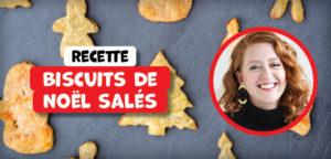 Ce Noël, cuisinez des biscuits salés !