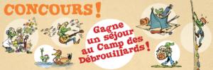 CONCOURS : GAGNE UN SÉJOUR AU CAMP DES DÉBROUILLARDS !