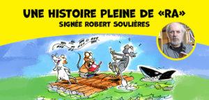 Histoire de Robert Soulières : Trois rats sur un radeau