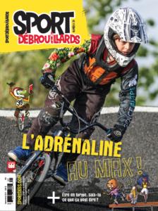 Sport Débrouillards – Septembre 2021 – L'adrénaline au max