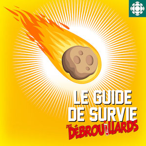 🎧 Balado – Survivre aux météorites (et même partir à leur recherche)