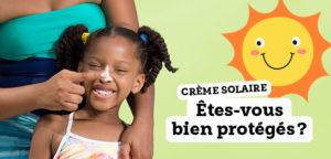 Crème solaire : êtes-vous bien protégés ?
