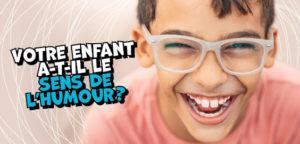 L'humour : Un outil précieux pour les enfants!