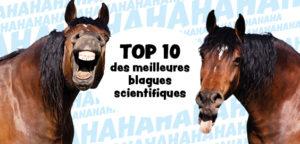 Notre sélection des 10 blagues scientifiques les plus drôles !