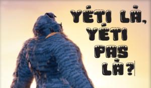 Des scientifiques ont enfin découvert l'identité du Yéti !