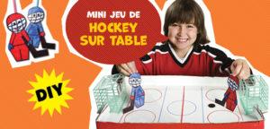 Fabrique un jeu de hockey sur table !